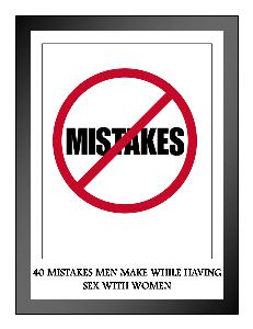 40 Mistakes Men Make When Having Sex with Women   eBooks   Romance