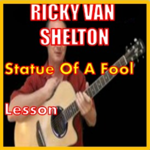 learn to play statue of a fool by ricky van shelton