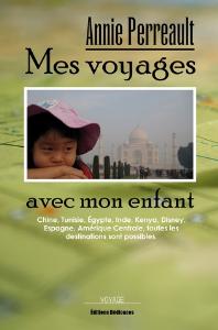 Mes voyages avec mon enfant, par Annie Perreault | eBooks | Travel