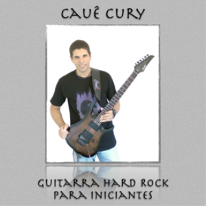 Guitarra Hard Rock Para Iniciantes - Caue Cury | Music | Backing tracks