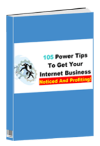 105 power tips to get your internet business noticed and profiting