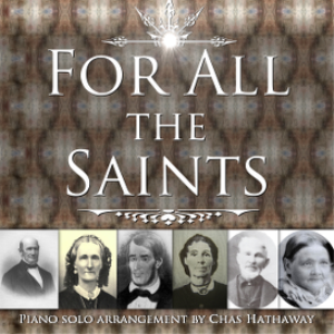 for all the saints sheet music
