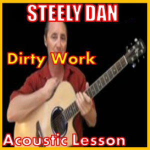 Learn to play Dirty Work by Steely Dan | Movies and Videos | Educational