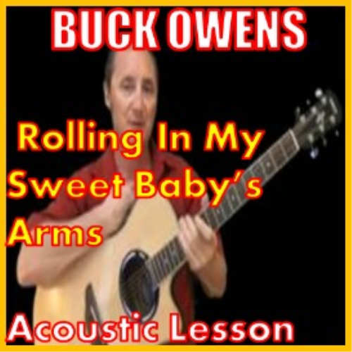 First Additional product image for - Learn to play Rolling In My Sweet Baby's Arms by Buck Owens