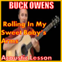 Learn to play Rolling In My Sweet Baby's Arms by Buck Owens | Movies and Videos | Educational