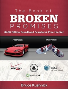 The Book of Broken Promises: $400 Billion Broadband Scandal & Free The Net | eBooks | Business and Money