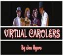 Virtual Carolers | Other Files | Everything Else