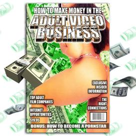 How To Make Money In The Adult Video Business | eBooks | Business and Money