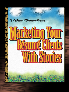 marketing your resume clients with stories