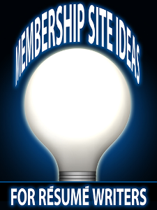 membership site ideas for resume writers