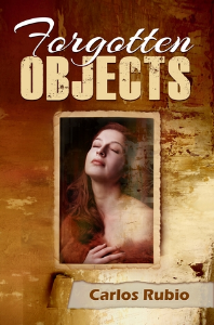 Forgotten Objects, by Carlos Rubio | eBooks | Fiction