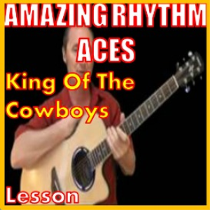 Learn to play King Of The Cowboys by The Amazing Rhythm Aces | Movies and Videos | Educational
