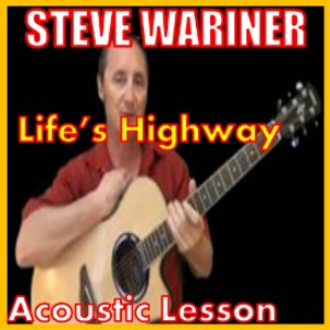 Learn to play Lifes Highway by Steve Wariner | Movies and Videos | Educational