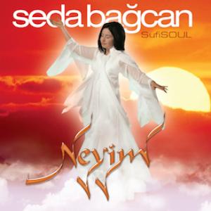 Seda Bagcan - Sufi Soul : Neyim 320 kbps Mp3 Album | Music | New Age