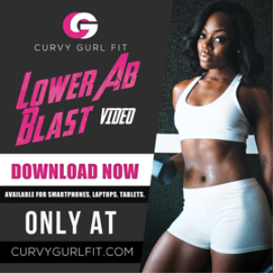 Curvy Gurl Fit - Lower Ab Blast Video | Movies and Videos | Fitness