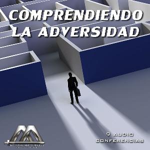 Comprendiendo La Adversidad | Audio Books | Religion and Spirituality