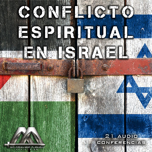 conflicto espiritual en israel