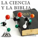 La Ciencia Y La Biblia | Audio Books | Religion and Spirituality