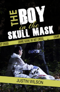 the boy in the skull mask, by justin wilson