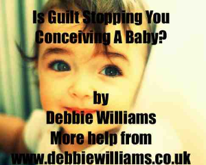 is guilt stopping you from conceiving