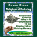 7 Steps To Metaphysical Marketing | Audio Books | Business and Money