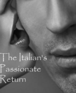 the italian's passionate return