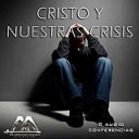 Cristo Y Nuestras Crisis | Audio Books | Religion and Spirituality