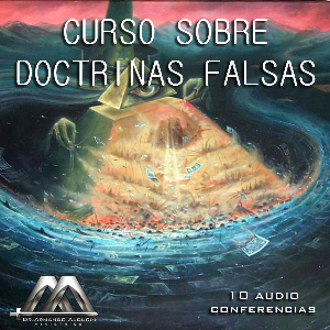 Curso Sobre Doctrinas Falsas | Audio Books | Religion and Spirituality
