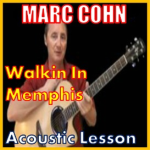 Learn to play Walking In Memphis by Mark Cohn | Movies and Videos | Educational