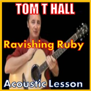 Learn to play Ravishing Ruby by Tom T Hall | Movies and Videos | Educational