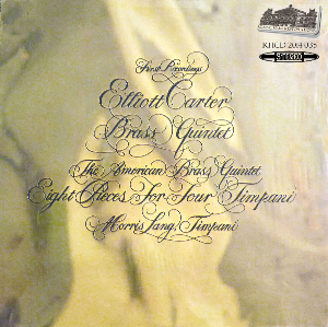 Elliot Carter - Music for Brass Quintet & Timpani - American Brass Quintet | Music | Classical
