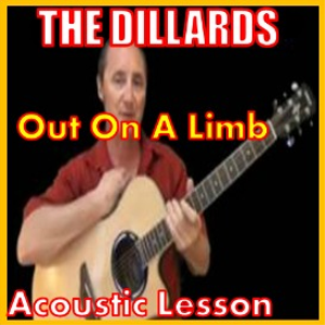 Learn to play Out On A Limb by The Dillards | Movies and Videos | Educational
