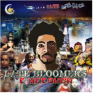 Late Bloomers | Music | Rap and Hip-Hop