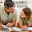 Educando A Tus Hijos | Audio Books | Religion and Spirituality