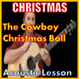 Learn to play The Cowboy Christmas Ball by Michael Martin Murphy (kproducts) | Movies and Videos | Educational