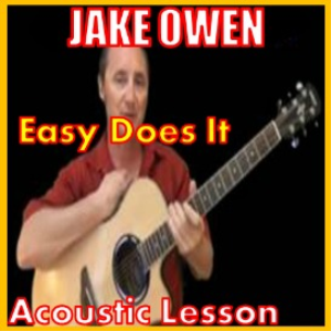 Learn to play Easy Does It by Jake Owen | Movies and Videos | Educational