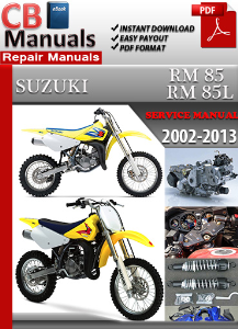 Suzuki RM 85 RM 85L 2002-2013 Service Manual | eBooks | Automotive