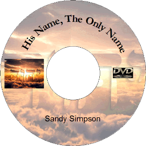 His Name, The Only Name (MP3) | Movies and Videos | Religion and Spirituality