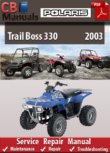Polaris Trail Boss 330 2003 Service Repair Manual | eBooks | Automotive