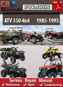 Polaris 350 4x4 1985-1995 Service Repair Manual | eBooks | Automotive