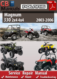 Polaris Magnum 330 2x4 4x4 2003-2006 Service Repair Manual | eBooks | Automotive
