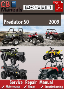 Polaris Predator 50 2009 Service Repair Manual | eBooks | Automotive