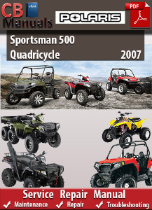 Polaris Sportsman 500 Quadricycle 2007 Service Repair Manual | eBooks | Automotive