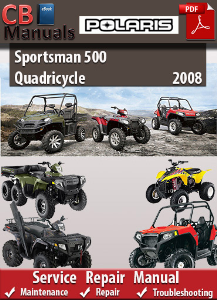 Polaris Sportsman 500 Quadricycle 2008 Service Repair Manual | eBooks | Automotive