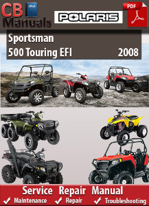 Polaris Sportsman 500 Touring EFI 2008 Service Repair Manual | eBooks | Automotive