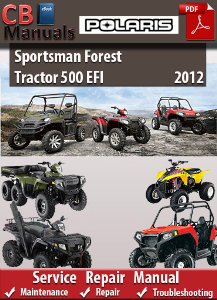Polaris Sportsman Forest Tractor 500 EFI 2012 Service Repair Manual | eBooks | Automotive