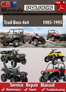Polaris Trail Boss 4x4 1985-1995 Service Repair Manual | eBooks | Automotive