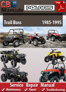 Polaris Trail Boss 1985-1995 Service Repair Manual | eBooks | Automotive