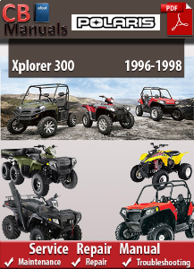Polaris Xplorer 300 1996-1998 Service Repair Manual | eBooks | Automotive
