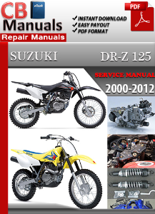 Suzuki Drz 125 2000-2012 Service Repair Manual | eBooks | Automotive